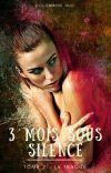 3 mois sous silence - La Traque (Tome 2) cover