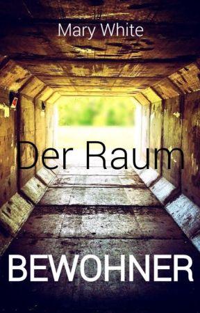 Der Raum - Die Bewohner by LuminaAmara