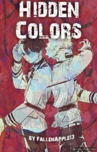 Hidden Colors|| [Bakugou x Oc] cover