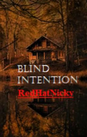 Blind Intention by RedHatNicky