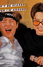 Don't be scared when I am around (yoonmin) [finished] by Christyflowerlove