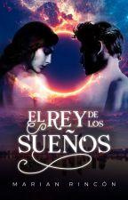 EL REY DE LOS SUEÑOS by naiomyx