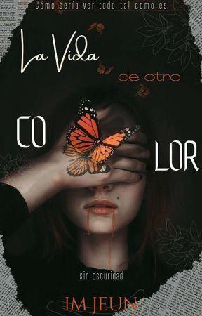 La Vida de Otro Color by ImJeun00