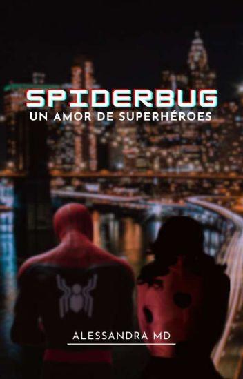 Un amor de Super-Héroes /Spider-Bug/