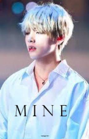 M I N E - BTS FF-Taehyung x reader by Autumm25
