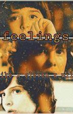 Feelings - Stranger Things Fanfiction by wileventrash