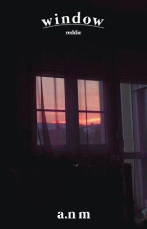 Window - Reddie by cigarettetozier