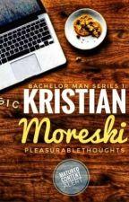 Bachelor Man Series 1: Kristian Moreski by ScarletSenia