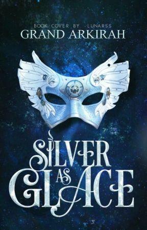 Silver As Glace by GrandArkirah