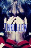 Thriller [BTS FF] cover