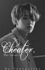 Cheater: The Lover (Jae x Reader) by -YoungerJae-