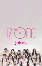IZ*ONE JOKES by junguwu-