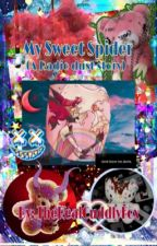 My Sweet Spider (radiodust story)  by TheRealCuddlyFox