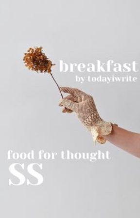 breakfast by TODAYIWRITE