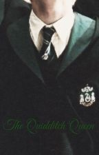 The Quidditch Queen ~ Draco Malfoy x Reader by LostPrincessBelle