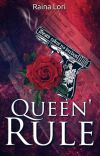 Queen' Rule (Book 2) (Unedited) cover