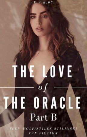 The Love of the Oracle •Part B• by v_a_k_03