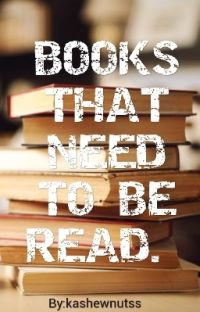 BOOKS THAT NEED TO BE READ  cover