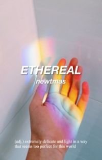 ethereal ➻ newtmas cover