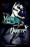 The Mafia And His Dancer (Finished) cover