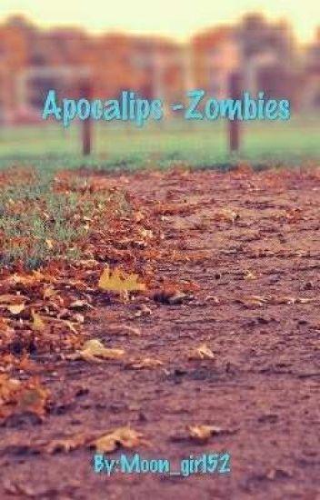 Apocalips -Zombies