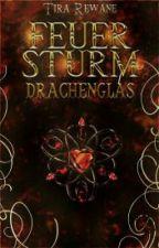 Feuersturm - Drachenglas by Candlebookworld
