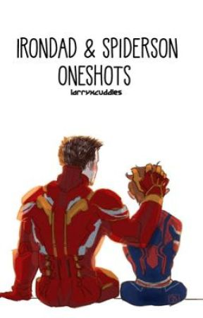 Irondad & Spiderson One Shots by parkercuddles