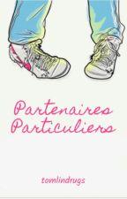 Partenaires Particuliers par tomlindrugs