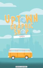 Uptown Graphic Shop 【OPEN】 by soulisaa