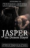 JASPER, The Demon Slayer cover