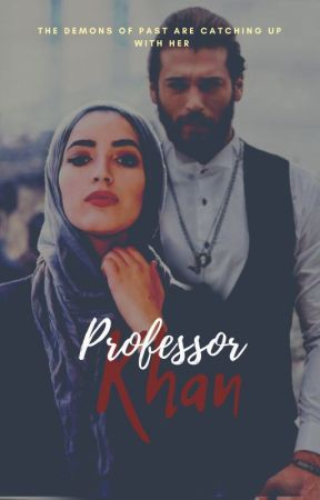 Professor Khan ✔️(completed) by saltysarrah