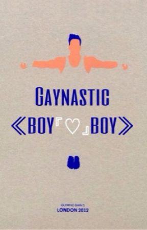 Gaynastic (boyxboy)  by papa_is_everywhere