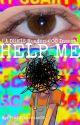 ђэℓρ мэ (DHMIS Reader Insert) by PlaidCherries06