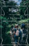 Blight: The Catalyst cover