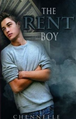 The Rent Boy (EDITING) by Chennelle