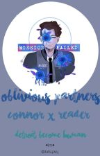 Connor x Female Android!reader.      Oblivious Partners. by Kamruii