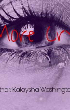 No More Crying  by Kalaylay17