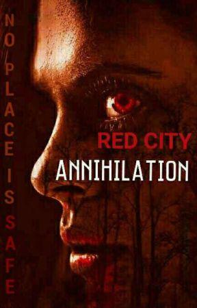 RED CITY : ANNIHILATION  by MilenaReds
