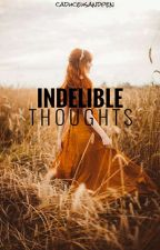 Indelible Thoughts by caduceusandpen