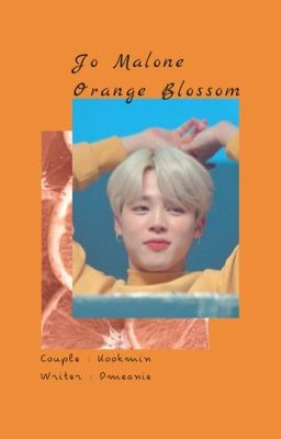 kookmin; 『 Jo Malone Orange Blossom 』