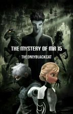 The Mystery of Mr. 15 by theonlyblackcat