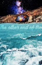 The other end of the sea by snusmumrikken04