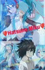 People Change | Hatsune Miku X Reader by HaremXRomance