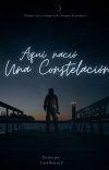 Aquí Nació Una Constelación. © [✓] cover