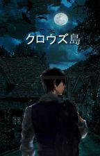 クロウズ島 (The Island of Crows - Japanese Version) by babydonutwlement