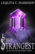 The Strangest (Book #2) by GoldFantasy
