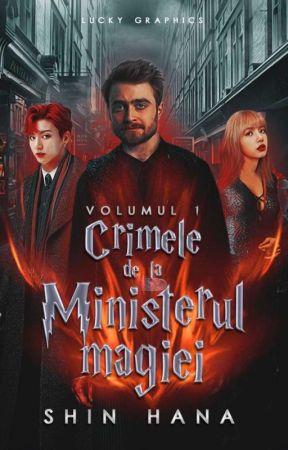 Crimele de la Ministerul Magiei ✅ by ablinknew