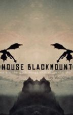 House Blackmount   Game of Thrones by dreamingofvenice