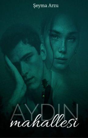 AYDIN MAHALLESİ by Sseymaarzu