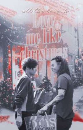 Love Me Like Christmas (larry stylinson) by supergeilniall